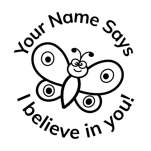 Teacher Stickers Stamp - Butterfly Theme_ I Believe in you!